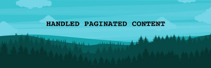 Handled Paginated Content