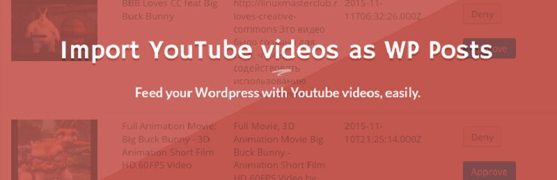 Import YouTube videos as WP Posts