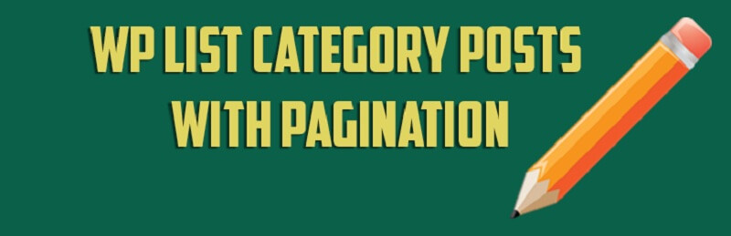 Wp List Category Posts With Pagination